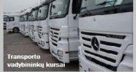 Kiekvieną savaitę rengiami transporto vadybininkų kursai Vilniuje